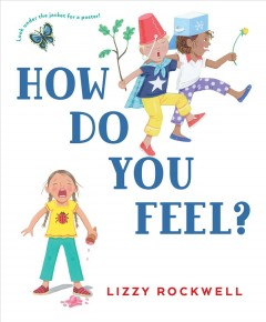 How do you feel? - Lizzy Rockwell
