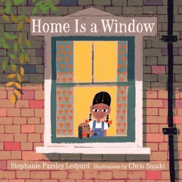 Home is a window - Stephanie Parsley Ledyard
