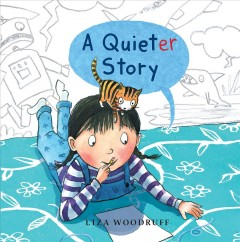 A quieter story - Liza Woodruff