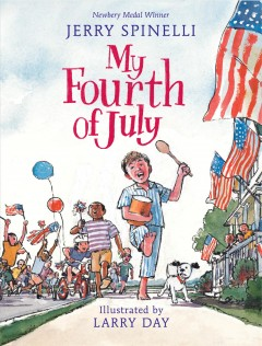 My Fourth of July - Jerry Spinelli