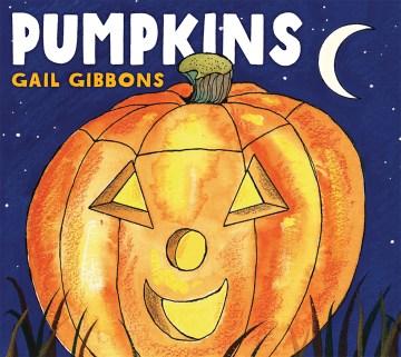 Pumpkins - Gail Gibbons
