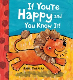 If you're happy and you know it! - Jane Cabrera