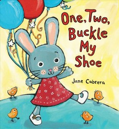 One, two, buckle my shoe - Jane Cabrera