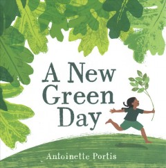 A new green day - Antoinette Portis