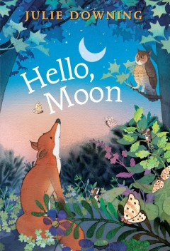 Hello, moon - Julie Downing