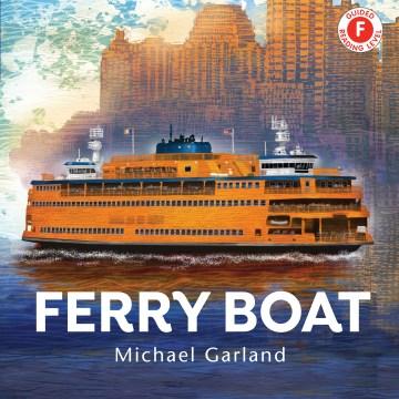 Ferry boat - Michael Garland