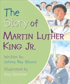 The story of Martin Luther King Jr. - Johnny Ray Moore