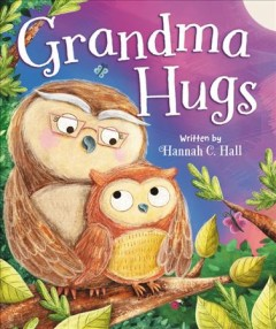 Grandma hugs - Hannah C Hall