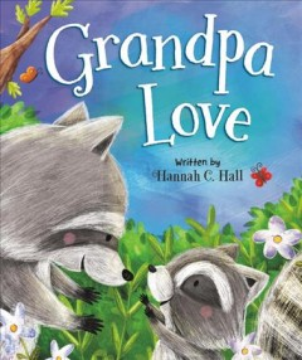 Grandpa love - Hannah C Hall
