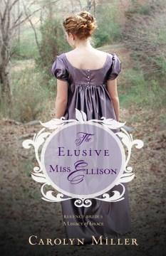 The elusive Miss Ellison - Carolyn Miller