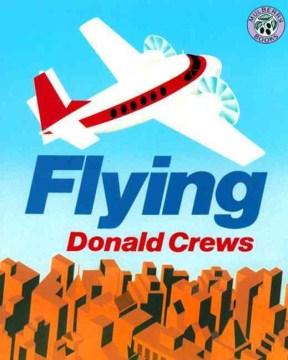 Flying - Donald Crews