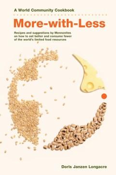 More-with-less cookbook - Doris Janzen Longacre