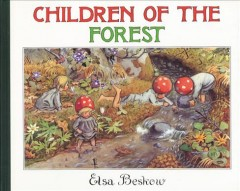 Children of the forest - Elsa Maartman Beskow