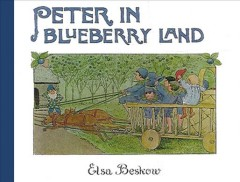 Peter in blueberry land - Elsa Maartman Beskow