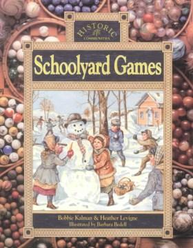 Schoolyard games - Bobbie Kalman