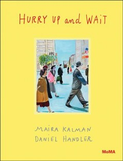 Hurry up and wait - Daniel Handler