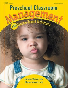 Preschool Classroom Management. - Laverne Warner