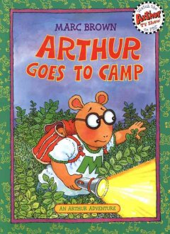 Arthur goes to camp - Marc Tolon Brown