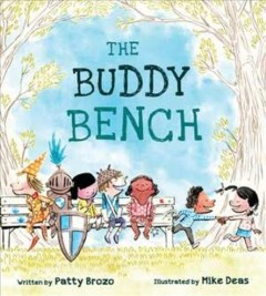 The buddy bench - Patty Brozo