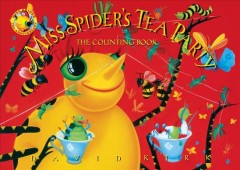 Miss Spider's tea party : the counting book - David Kirk