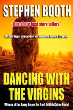 Dancing with the virgins : a Cooper and Fry mystery - Stephen Booth