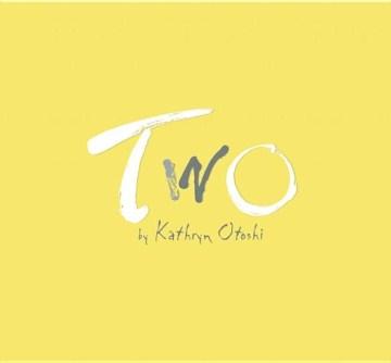 Two - Kathryn Otoshi