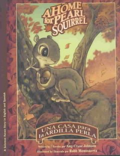 A Home for Pearl Squirrel (Tumblebook) - Amy Crane Johnson