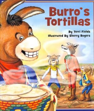 Burro's tortillas (Tumblebook) - Terri Fields