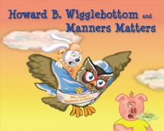 Howard B. Wigglebottom and manners matters - Howard Binkow