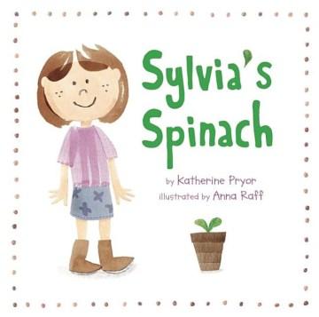 Sylvia's spinach - Katherine Pryor