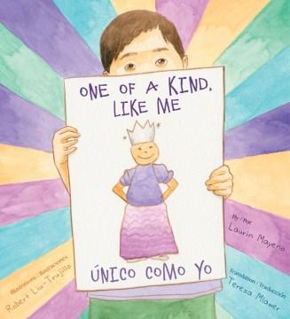 One of a kind like me = Único como yo - Laurin Mayeno