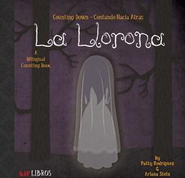 La Llorona : counting down = contando hacia atrás - Patty Rodríguez