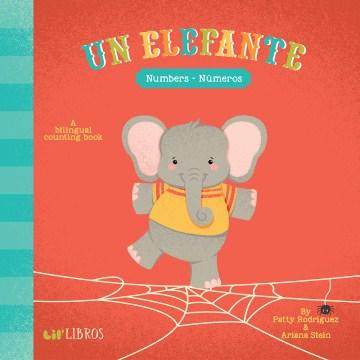 Un elefante : numbers = números - Patty Rodríguez