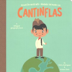 Cantinflas : a bilingual geography book - Patty Rodríguez