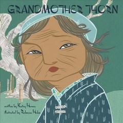 Grandmother Thorn - Katey Howes