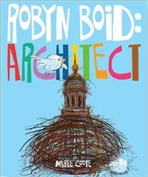 Robyn Boid : architect - Maree Coote