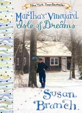 Martha's Vineyard : Isle of Dreams - Susan Branch