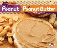From peanut to peanut butter - Robin Nelson