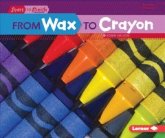 From wax to crayon - Robin Nelson