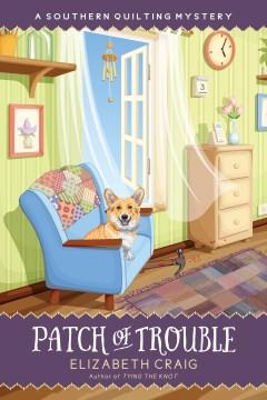 Patch of trouble - Elizabeth Spann Craig