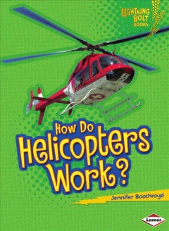 How do helicopters work? - Jennifer Boothroyd