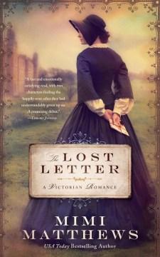 The lost letter : a Victorian romance - Mimi Matthews