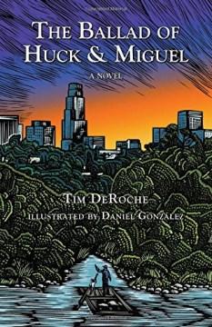 Ballad of Huck & Miguel - Tim; González Deroche