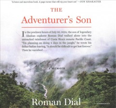 The adventurer's son : a memoir - Roman Dial