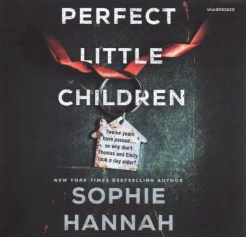 Perfect little children : a novel - Sophie Hannah