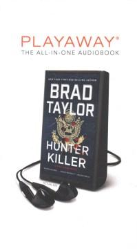 Hunter killer - Brad Taylor