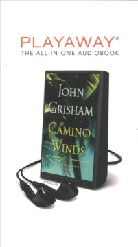 Camino winds : a novel - John Grisham