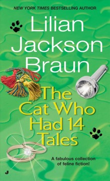 The cat who had 14 tales - Lilian Jackson Braun