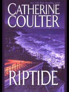 Riptide. - Catherine Coulter
