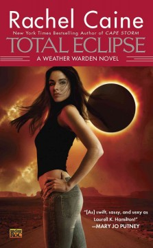 Total eclipse : a Weather Warden novel - Rachel Caine